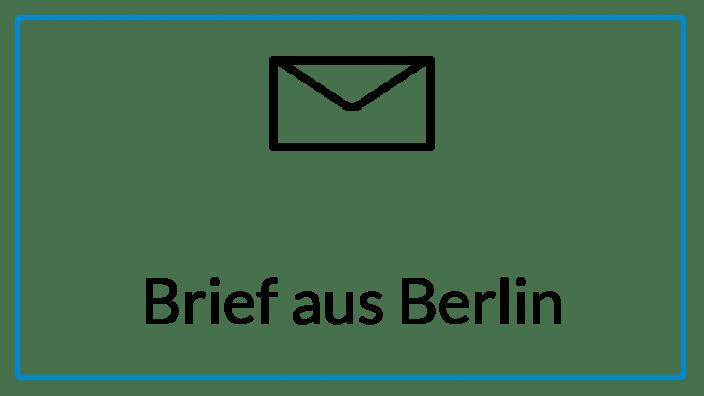 Brief aus Berlin